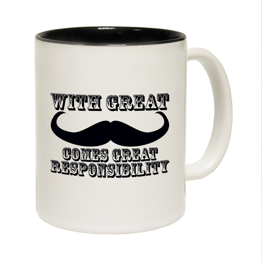 123T Funny Mugs - Great Moustache Responsibility - Coffee Cup