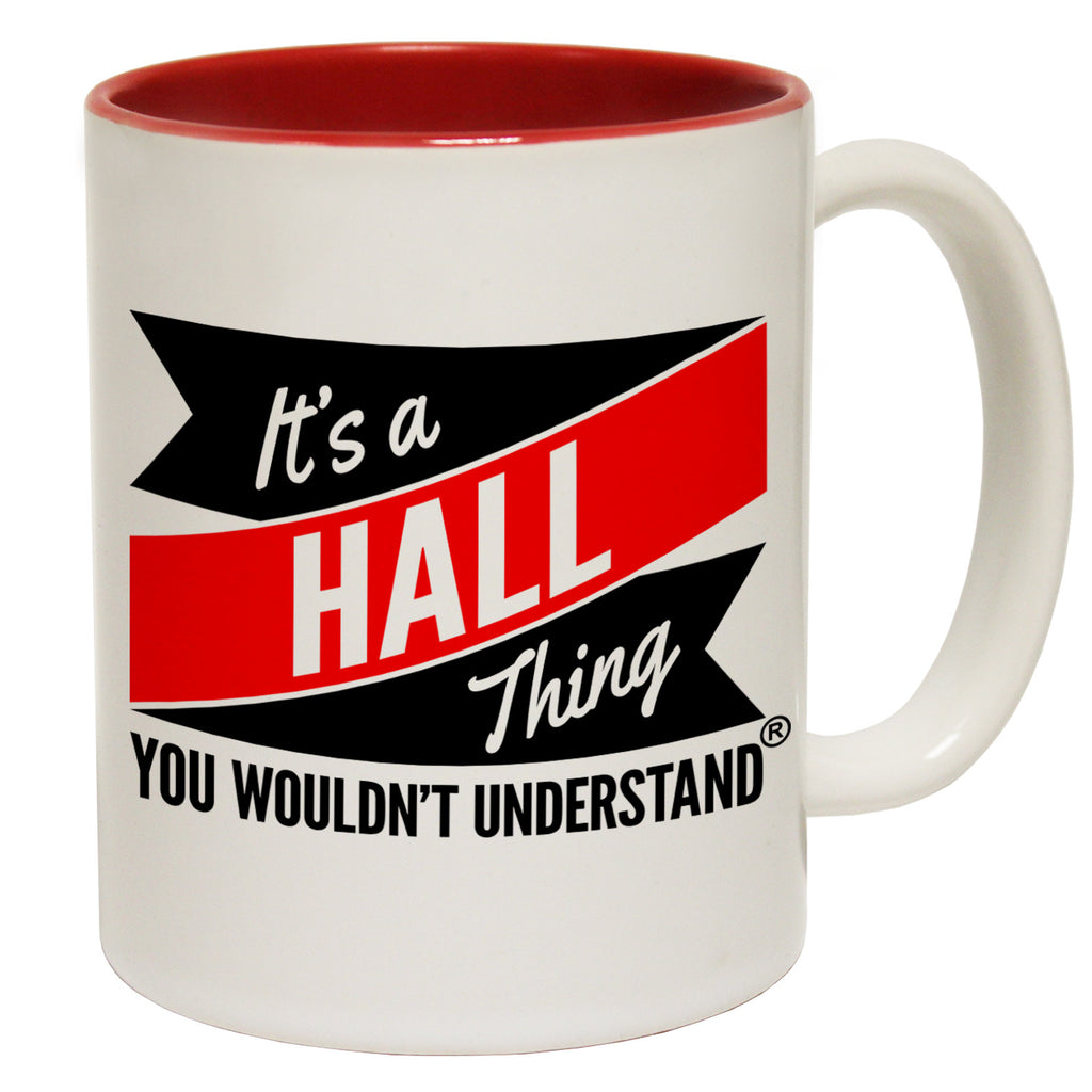 123t New It's A Hall Thing You Wouldn't Understand Funny Mug, 123t Mugs