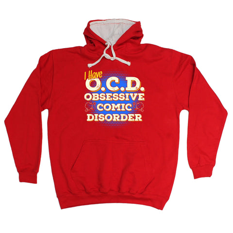 123t I Have OCD Obsessive Comic Disorder Funny Hoodie