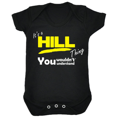 123t Baby It's A Hill Thing You Wouldn't Understand Funny Babygrow