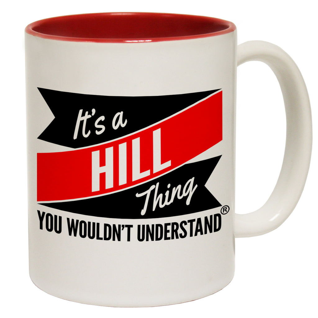 123t New It's A Hill Thing You Wouldn't Understand Funny Mug, 123t Mugs