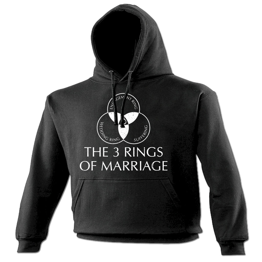 123t The 3 Rings Of Marriage Engagement Wedding Suffering Design Funny Hoodie