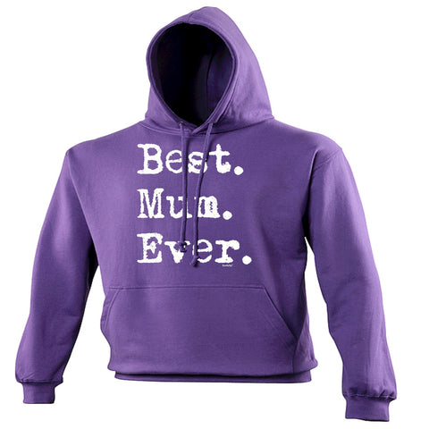 123t Best Mum Ever Funny Hoodie - 123t clothing gifts presents