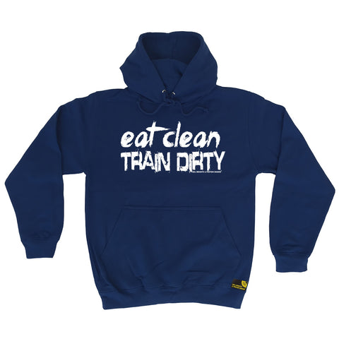 Sex Weights and Protein Shakes Eat Clean Train Dirty Sex Weights And Protein Shakes Gym Hoodie