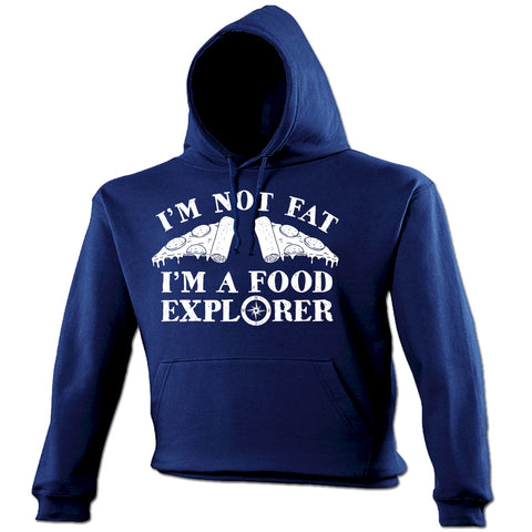 123t I'm Not Fat I'm A Food Explorer Pizza Slice Design Funny Hoodie
