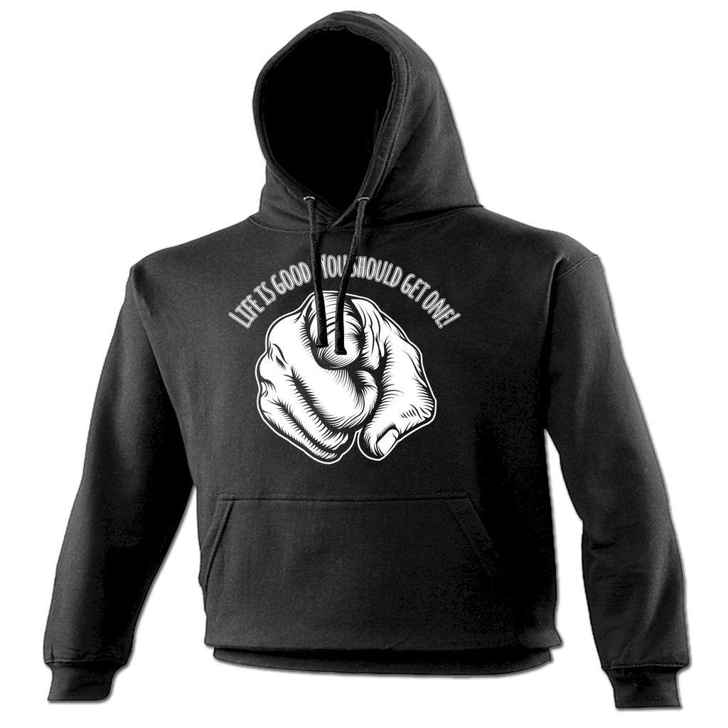 123t Life Is Good You Should Get One Funny Hoodie
