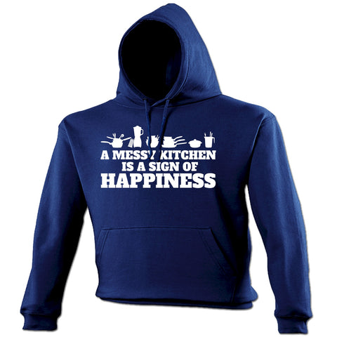 123t A Messy Kitchen Is A Sign Of Happiness Kitchen Accessories Design Funny Hoodie - 123t clothing gifts presents