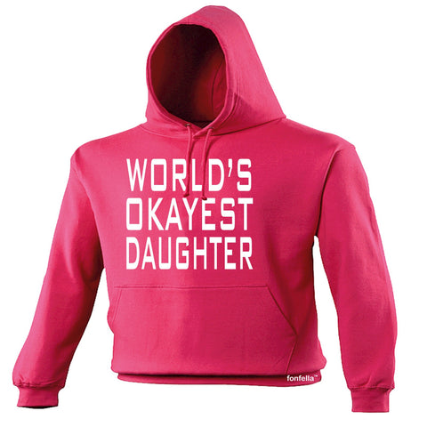 123t World's Okayest Daughter Funny Hoodie
