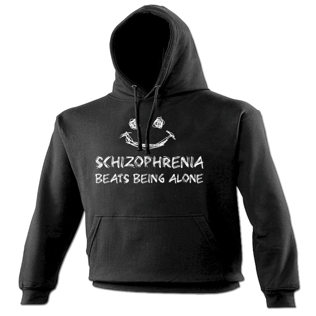 123t Schizophrenia Beats Being Alone Funny Hoodie