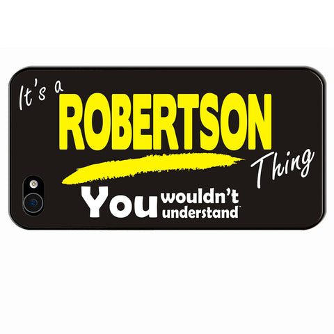 123t It's A Robertson Thing You Wouldn't Understand iPhone Cover ( All Models )