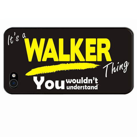 123t It's A Walker Thing You Wouldn't Understand iPhone Cover ( All Models ), Its A Surname Thing