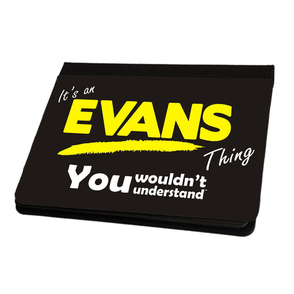 123t It's A Evans Surname Thing iPad Cover / Case / Stand ( All Models )