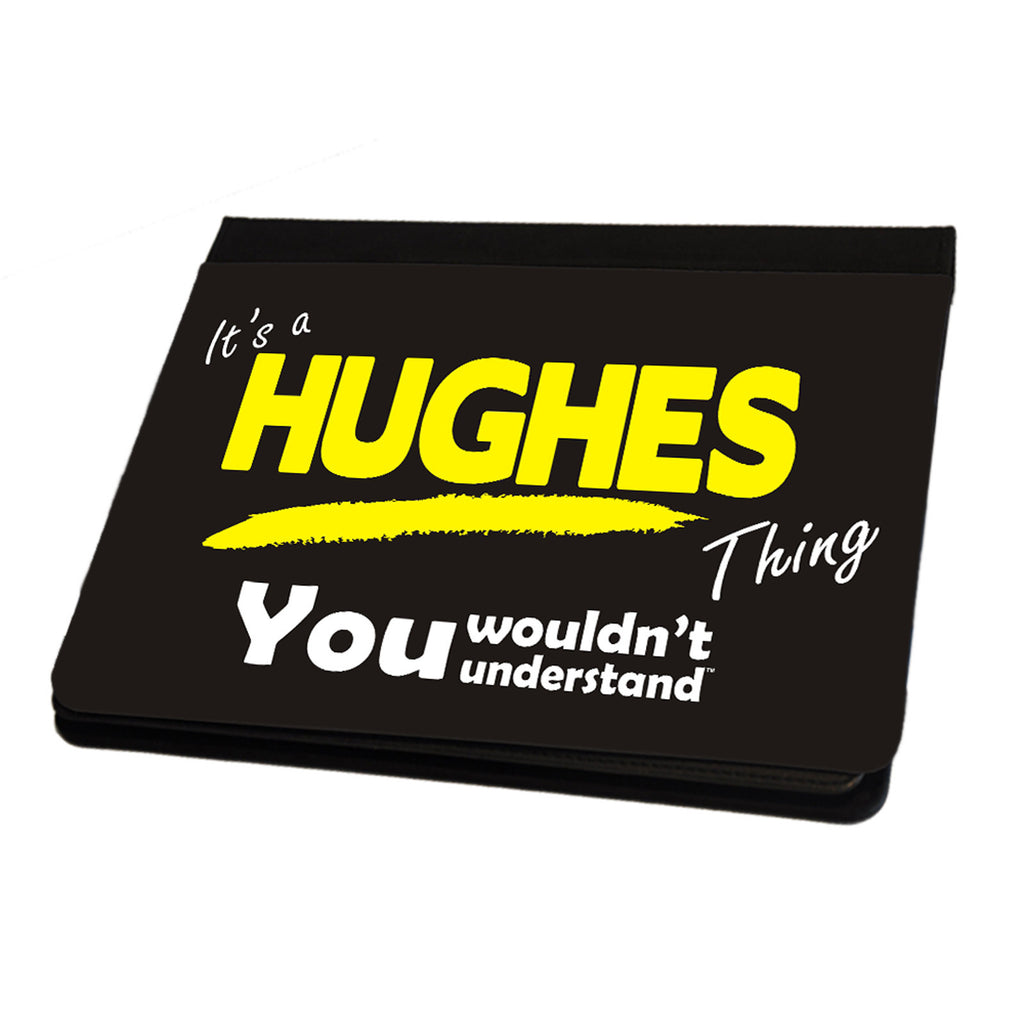 123t It's A Hughes Surname Thing iPad Cover / Case / Stand ( All Models )