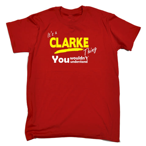 123t Kids It's A Clarke Thing You Wouldn't Understand Funny T-Shirt Ages 3-13