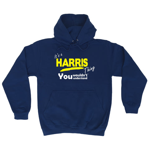 123t It's A Harris Thing You Wouldn't Understand Funny Hoodie
