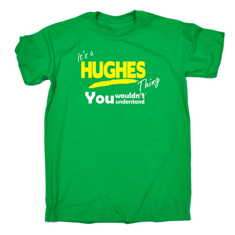 123t Men's It's A Hughes Thing You Wouldn't Understand Funny T-Shirt