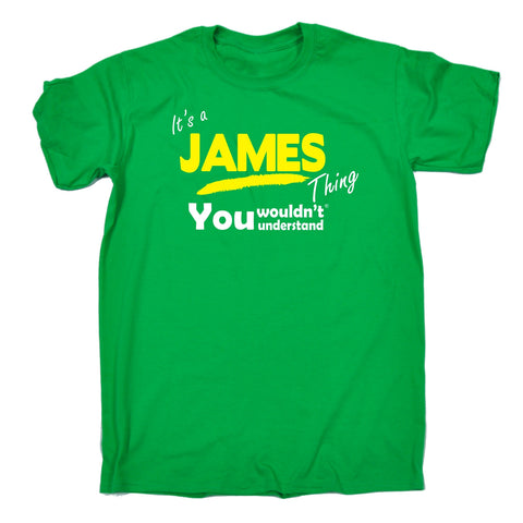 123t Men's It's A James Thing You Wouldn't Understand Funny T-Shirt