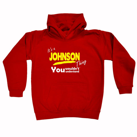123t Kids It's A Johnson Thing You Wouldn't Understand Funny Hoodie Ages 1-13