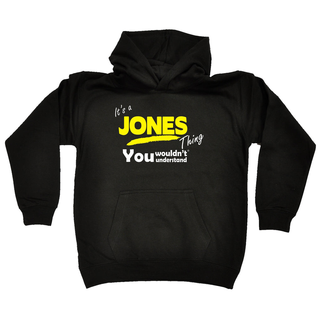 123t Kids It's A Jones Thing You Wouldn't Understand Funny Hoodie Ages 1-13