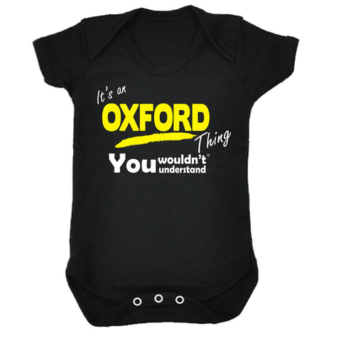 123t Baby It's An Oxford Thing You Wouldn't Understand Funny Babygrow, Its A Surname Thing