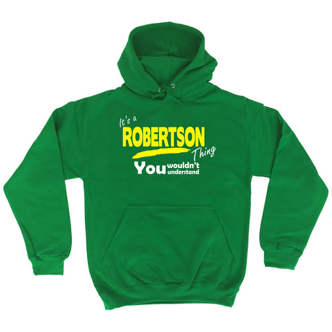 123t It's A Robertson Thing You Wouldn't Understand Funny Hoodie