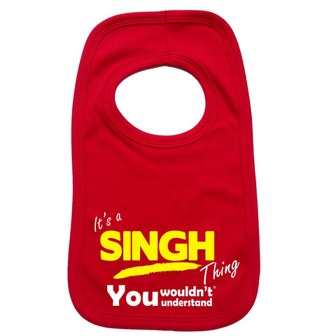 123t Baby It's A Singh Thing You Wouldn't Understand Funny Baby Bib