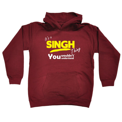 123t Kids It's A Singh Thing You Wouldn't Understand Funny Hoodie Ages 1-13