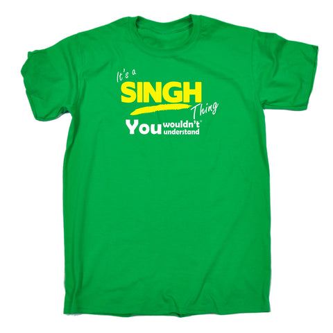 123t Men's It's A Singh Thing You Wouldn't Understand Funny T-Shirt