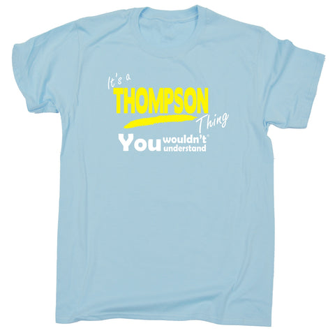 123t Kids It's A Thompson Thing You Wouldn't Understand Funny T-Shirt Ages 3-13, Its A Surname Thing