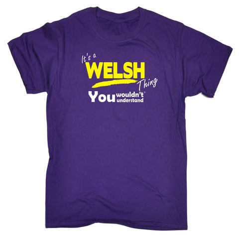 123t Men's It's A Welsh Thing You Wouldn't Understand Funny T-Shirt