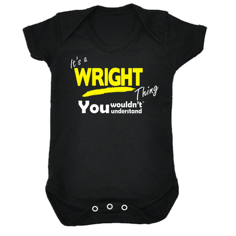 123t Baby It's A Wright Thing You Wouldn't Understand Funny Babygrow, Its A Surname Thing