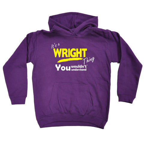 123t Kids It's A Wright Thing You Wouldn't Understand Funny Hoodie Ages 1-13