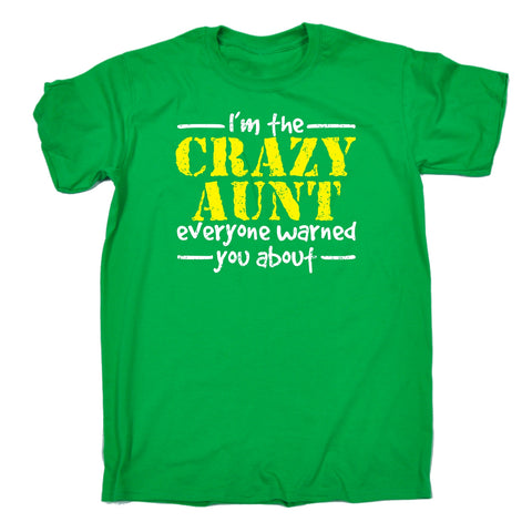 123t Men's I'm The Crazy Aunt Everyone Warned You About Funny T-Shirt