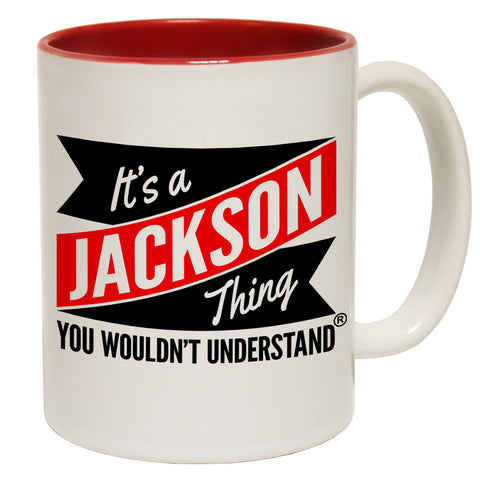 123t New It's A Jackson Thing You Wouldn't Understand Funny Mug, 123t Mugs