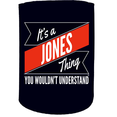 123t Stubby Holder - Jones Thing Surname - Funny Novelty Birthday Gift Joke Beer Can Bottle