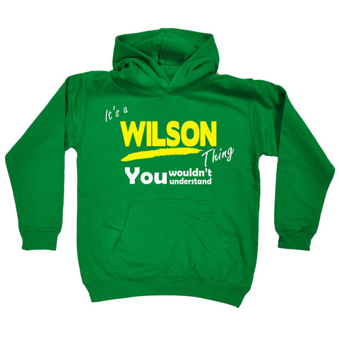 123t Kids It's A Wilson Thing You Wouldn't Understand Funny Hoodie Ages 1-13