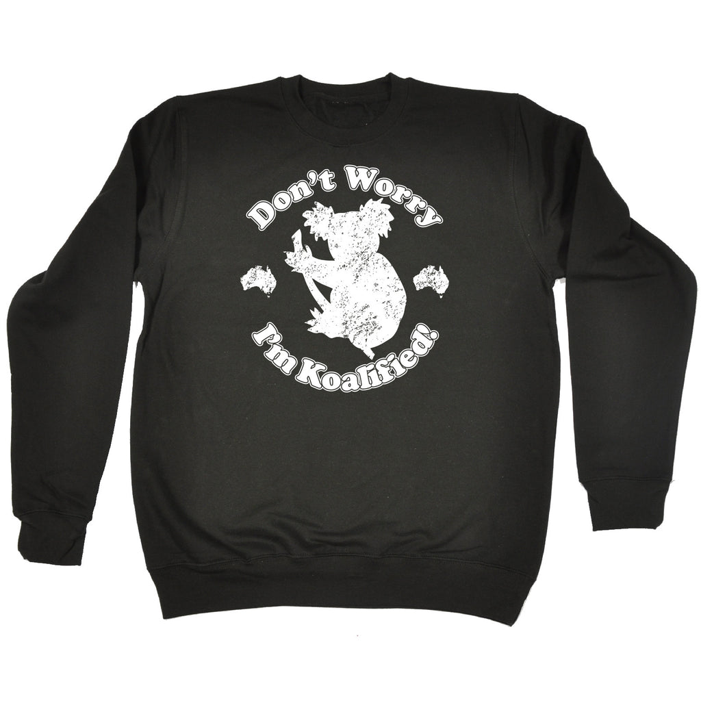 123t Don't Worry I'm Koalified Koala Design Funny Sweatshirt