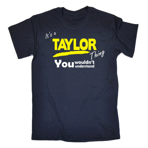 123t Kids It's A Taylor Thing You Wouldn't Understand Funny T-Shirt Ages 3-13