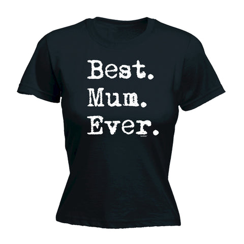 123t Women's Best Mum Ever Funny T-Shirt