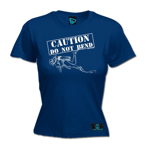 Open Water Women's Caution Do Not Bend Scuba Diving T-Shirt