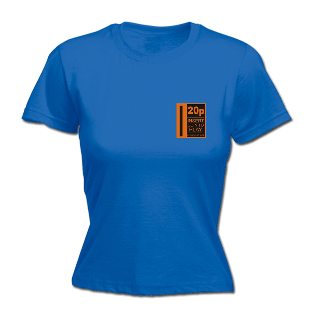 123t Women's 20P Insert Coin To Play Breast Pocket Design Funny T-Shirt