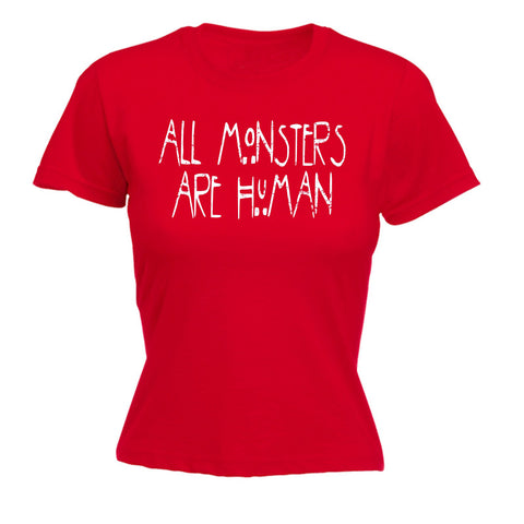 123t Women's All Monsters Are Human - FITTED T-SHIRT