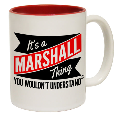 123t New It's A Marshall Thing You Wouldn't Understand Funny Mug, 123t Mugs