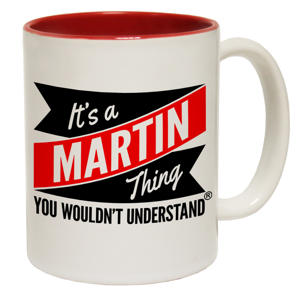 123t New It's A Martin Thing You Wouldn't Understand Funny Mug, 123t Mugs