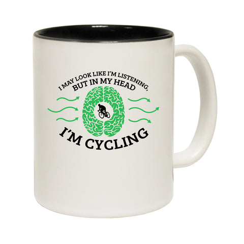 Ride Like The Wind I May Look Like I'm Listening … Funny Cycling Mug