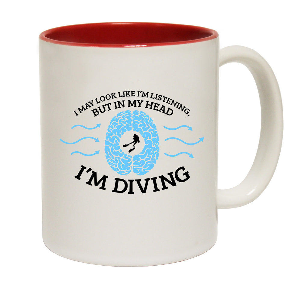 Open Water I May Look Like I'm Listening … Scuba Diving Funny Mug