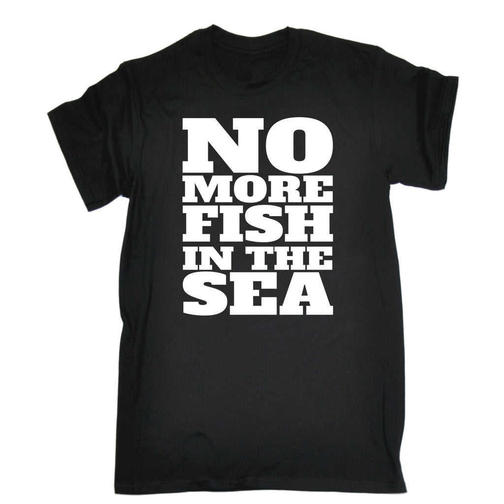 123t Men's No More Fish In The Sea Funny T-Shirt