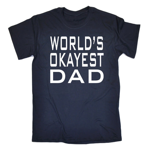 123t Men's World's Okayest Dad Funny T-Shirt