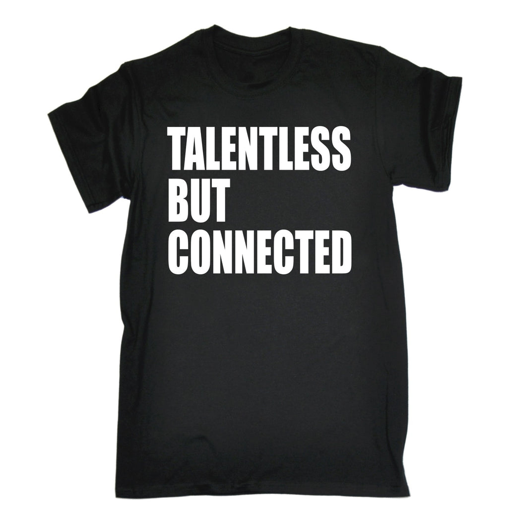 123t Men's Talentless But Connected Funny T-Shirt