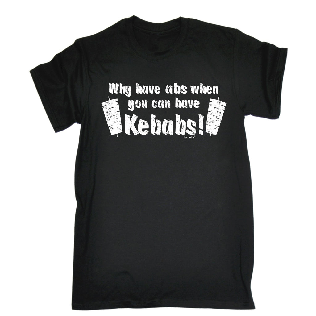 123t Men's Why Have Abs When You Can Have Kebabs ! Funny T-Shirt